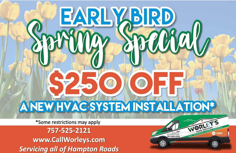 Early bird Spring Special